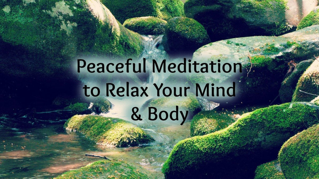 Peaceful Meditation to Relax Your Mind and Body [13 minutes]: Helps Reduce Stress & Anxiety