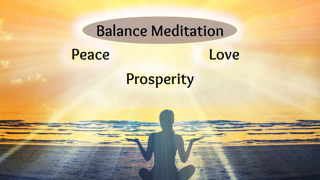Balanced Peace, Prosperity & Love Meditation [25 minutes]: Infused with Reiki Energy.