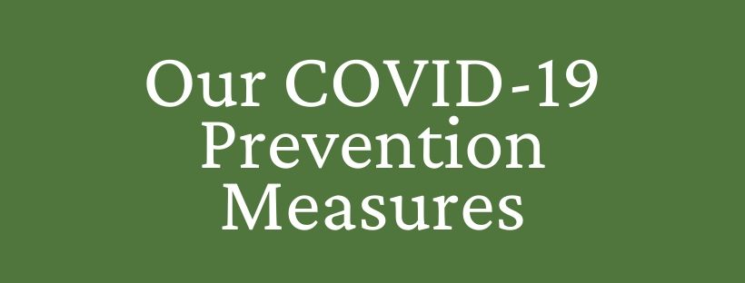 Our COVID-19 Prevention Measures