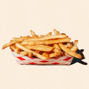 FRIDAY: FRIES