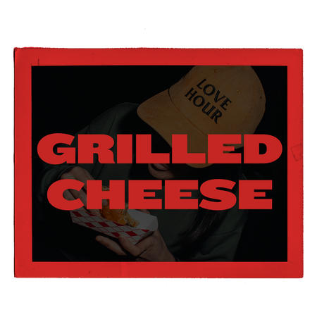 WEDNESDAY: GRILLED CHEESE