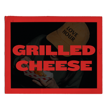 Load image into Gallery viewer, SATURDAY: GRILLED CHEESE