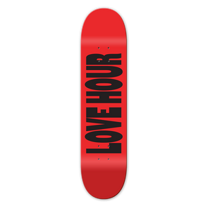 LOVE HOUR SKATEBOARD