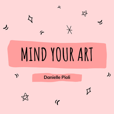 Mind Your Art | 5-week Course