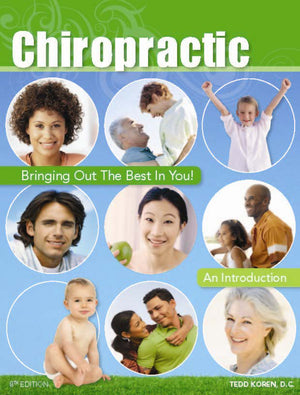 Chiropractic: Bringing Out The Best In You Booklet