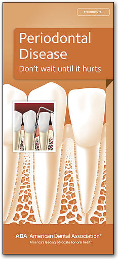 ADA Brochure: Periodontal Disease