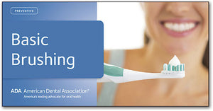 ADA Mini Brochure: Basic Brushing