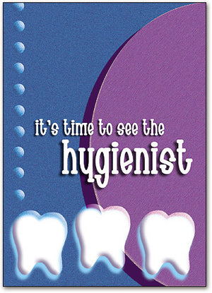 Three Teeth Hygienist Postcard