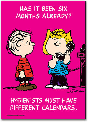 Hygienists Have Different Calendars Postcard