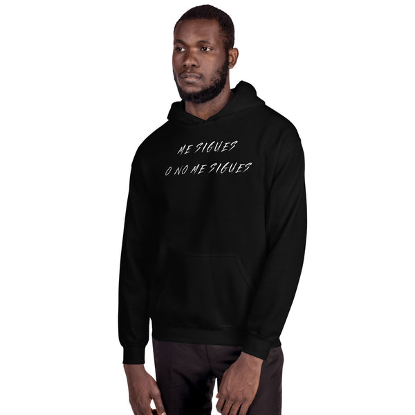 Me Sigues Hooded Sweatshirt