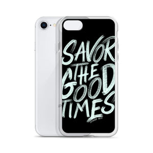 Savor Good Times - Slim iPhone Case