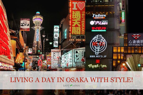 Living A Day In Osaka With Style