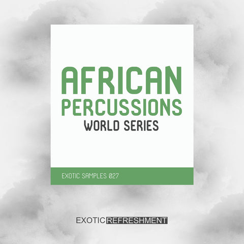 African Percussions - World Series - Drum Sample Pack
