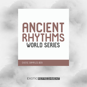 Ancient Rhythms - World Series - Sample Pack