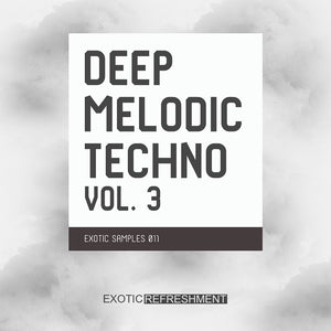 Deep Melodic Techno Vol. 3 - Sample Pack