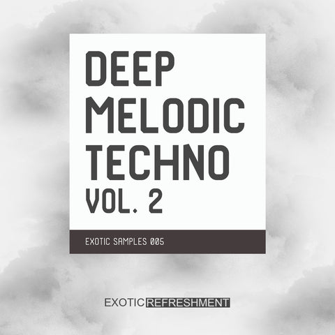 Deep Melodic Techno vol. 2 - Sample Pack