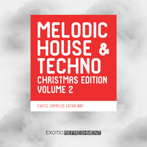 Melodic House & Techno Christmas Edition vol. 2 - Sample Pack