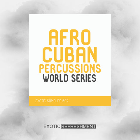 Afro Cuban Percussions - World Series - Drum Sample Pack