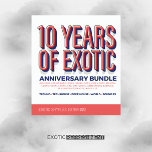 10 Years of Exotic Bundle - Sample Pack