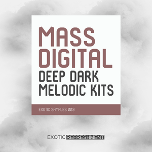 Mass Digital Deep Dark Melodic Kits - Sample Pack