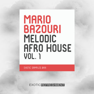 Mario Bazouri Melodic Afro House vol. 1 - Sample Pack