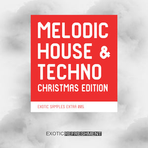 Melodic House & Techno Christmas Edition - Sample Pack