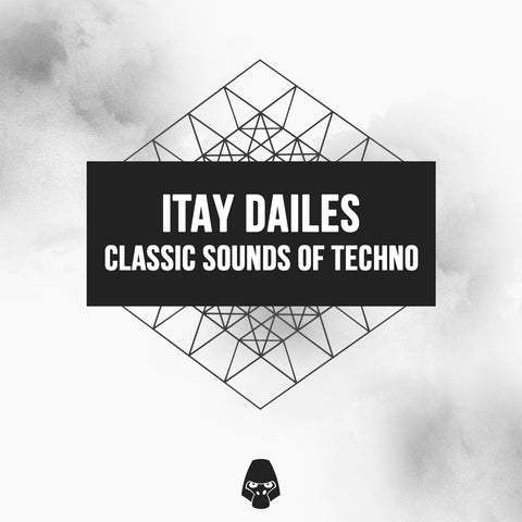 Itay Dailes Classic Sounds of Techno - Sample Pack