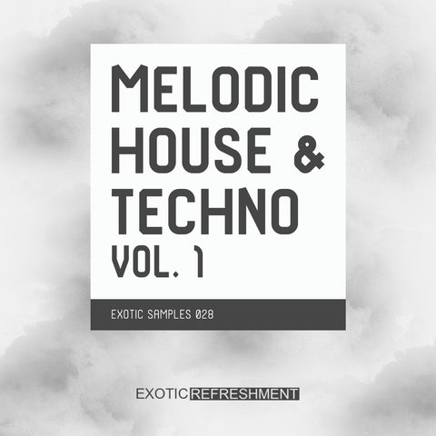 Melodic House & Techno vol. 1 - Sample Pack