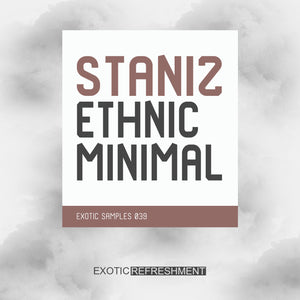 Staniz Ethnic Minimal - Sample Pack