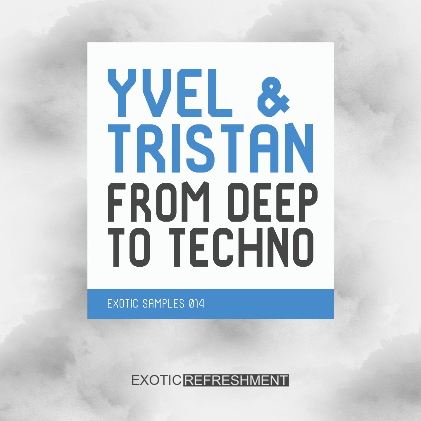 Yvel & Tristan From Deep To Techno - Sample Pack