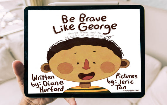 Be Brave Like George E-Book