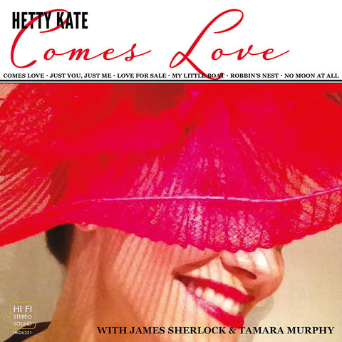 Comes Love EP - Hetty Kate