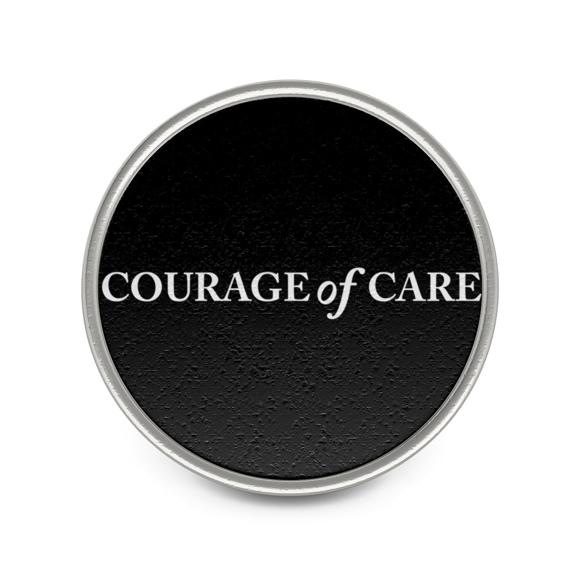 Courage of Care | Team Pin