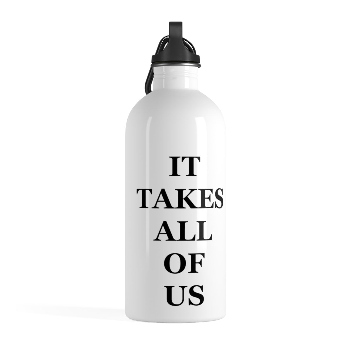 It Takes All of Us | Water Bottle
