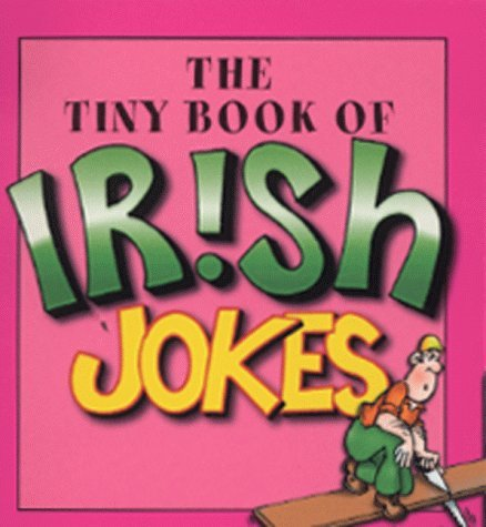 The Tiny Book of Irish Joke book