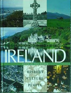 IRELAND - HISTORY CULTURE PEOPLE  by Paul Brewer