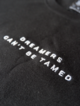 DREAMERS CANT BE TAMED CROP TOP