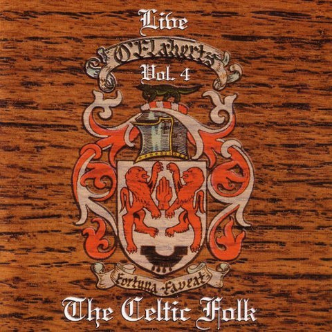 Live at O'Flaherty's  Volume 4 - The Celtic Folk