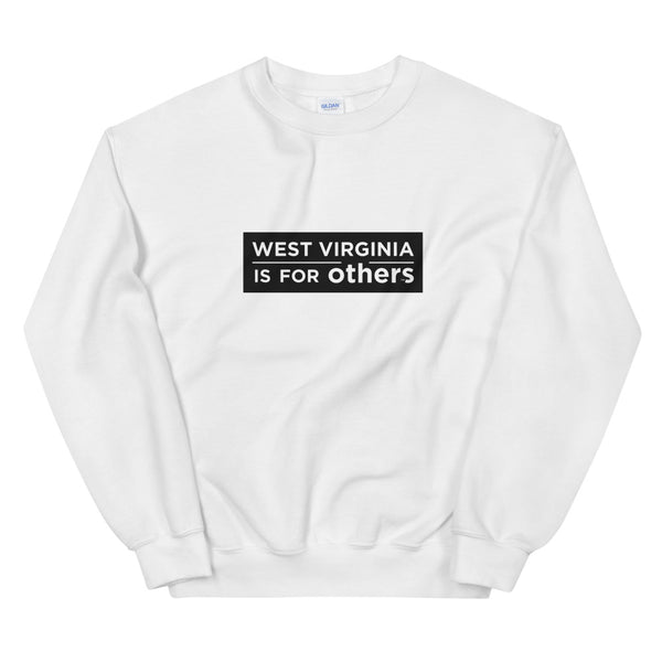 WVIFO Sweatshirt - West Virginia Is For Others
