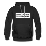 WVIFO White Label Hoodie - West Virginia Is For Others