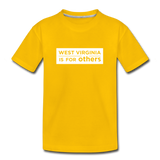 Kids' Premium T-Shirt - West Virginia Is For Others