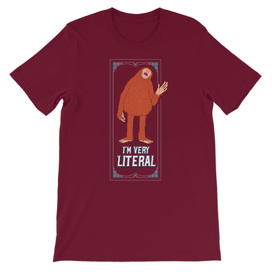 I'm Very Literal Unisex Short Sleeve T-shirt