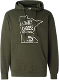 Always Choose Fishing Minnesota Design Hoodie