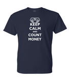 Keep Calm & Count Money T-Shirt
