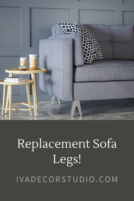Replacement Sofa Legs!