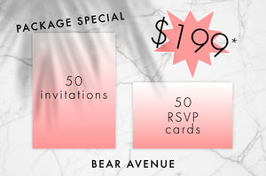 Package deal for 50 invitations, envelopes and 50 RSVP cards for $199.