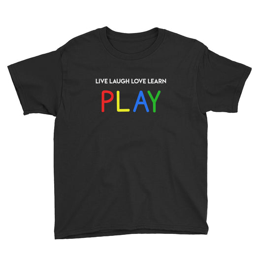 YDKM KIDS - Live Laugh Love Learn PLAY - (Unisex) Youth Short Sleeve T-Shirt {12 Colors}