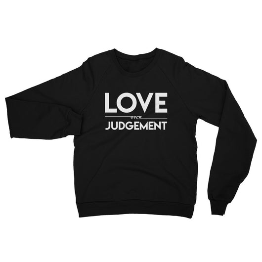 YDKM - Love Over Judgement - Unisex California Fleece Raglan Sweatshirt {3 Colors}
