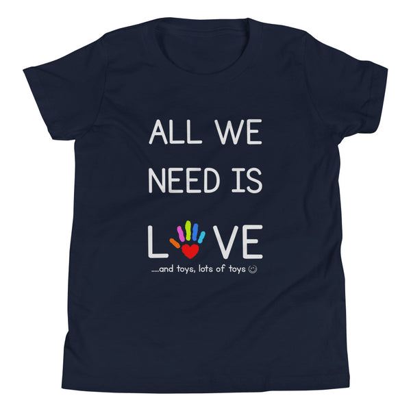 YDKM KIDS - All We Need Is Love - (Unisex) Youth Short Sleeve T-Shirt {4 Colors}
