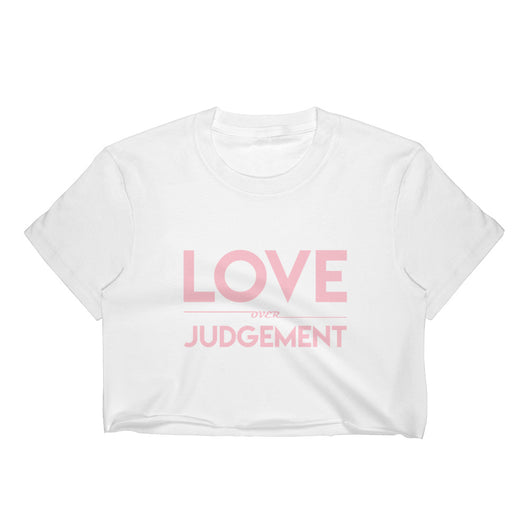 Love Over Judgement Women's Crop Top (Pink)